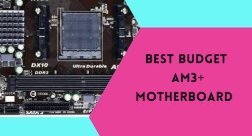 Top 5 Best Budget AM3+ Motherboards